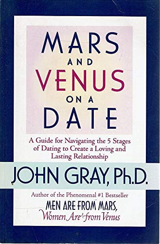 9780733603938: Mars And Venus on a Date - a Guide for Navigating the 5 Stages of Dating To Create a Loving And Lasting Relationship