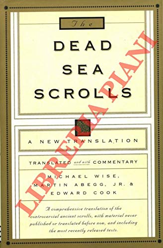 9780733604775: The Dead Sea Scrolls: A New Translation [Translated and with commentary]