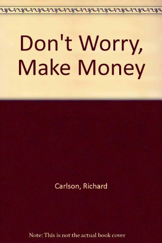 9780733606076: Don't Worry, Make Money