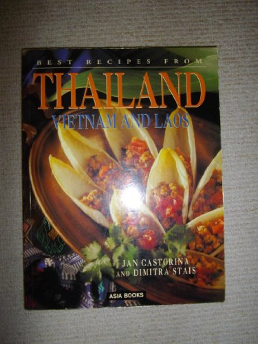 9780733606106: Best Recipes from Thailand Vietnam and Laos