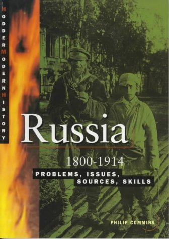9780733606335: Russia 1800.1914: Problems, Issues, Sources, Skills (Cambridge Senior History)