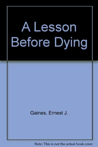 A Lesson Before Dying (0733609236) by Ernest J. Gaines