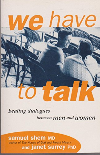 9780733610035: We Have to Talk : Healing Dialogues Between Women and Men