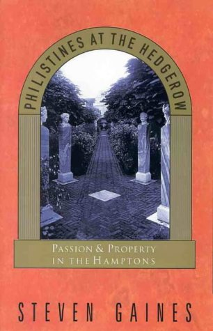 9780733610066: PHILISTINES AT THE HEDGEROW: Passion and Property in the Hamptons