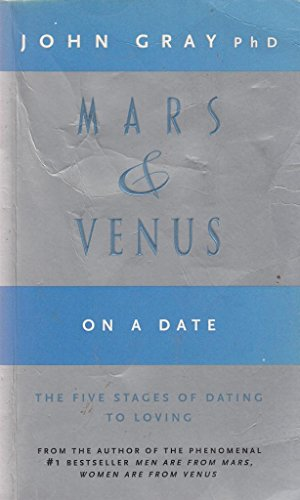 9780733610110: Mars and Venus on a Date: A Guide for Navigating the 5 Stages of Dating to Creat