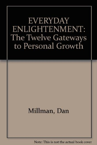 9780733611766: EVERYDAY ENLIGHTENMENT: The Twelve Gateways to Personal Growth [Paperback] by...