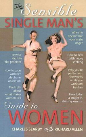 9780733612008: Sensible Single Man's Guide to Women