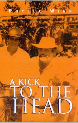 9780733613029: A kick to the head