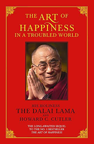 9780733613456: Art of Happiness in a Troubled World