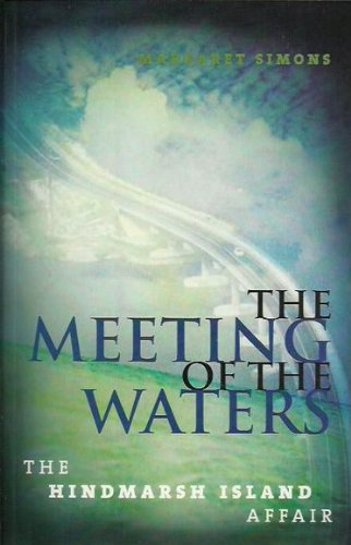 9780733613487: Meeting of the Waters (The Hindmarsh Island Affair)