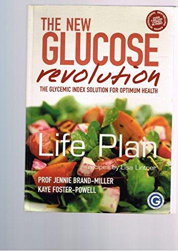 THE NEW GLUCOSE REVOLUTION - LIFE PLAN: Brand-Miller, Prof Jennie;