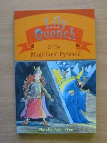 9780733616532: Lily Quench and the Magician's Pyramid
