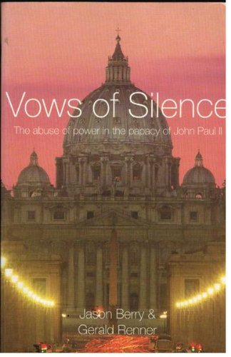 9780733616884: Vows of Silence: The Abuse of Power in the Papacy of John Paul II