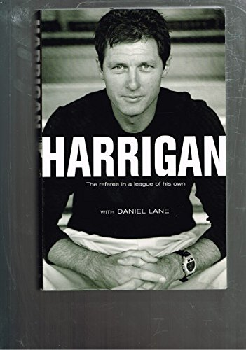 9780733617423: Harrigan - The Referee in a League of His Own
