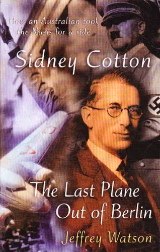 9780733618291: Sidney Cotton - The Last Plane Out of Berlin
