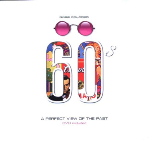 Rose Tinted Glasses 60s : A Perfect: Editor: Hobday, Ruth