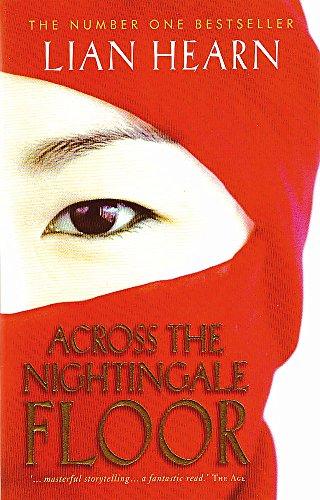 9780733619885: ACROSS THE NIGHTINGALE FLOOR [Paperback] by Hearn, Lian ( aka. Gillian Rubins...