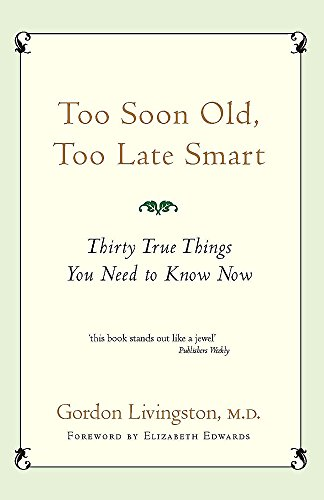 9780733619922: TOO SOON OLD, TOO LATE SMART --2004 publication.