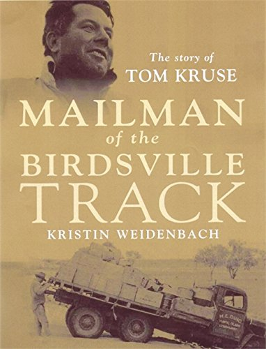 9780733620300: Mailman of the Birdsville Track - The Illustrated Edition: The Story of Tom Kruse