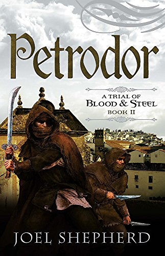 9780733622557: Petrodor (A Trial of Blood & Steel #2)
