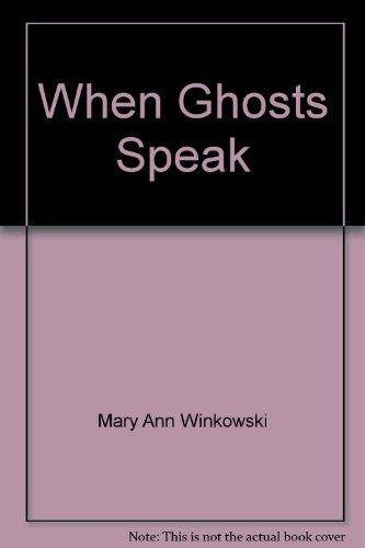 9780733622700: When Ghosts Speak
