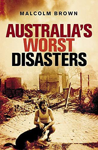 9780733622786: Australia's Worst Disasters