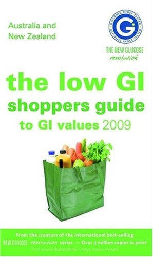 Low GI Shopper's Guide to GI Values 2009, The: Brand-Miller, Jennie