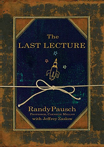 9780733623318: The Last Lecture, 1st First Edition