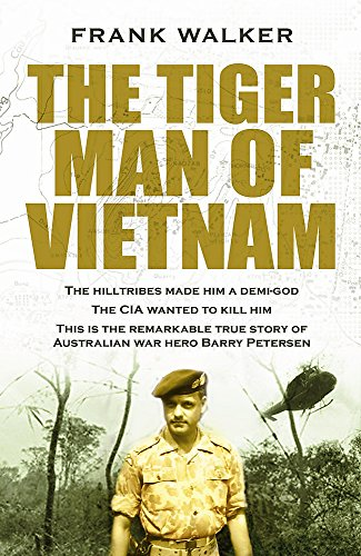 9780733623660: The Tiger Man of Vietnam (Hachette Military Collection)