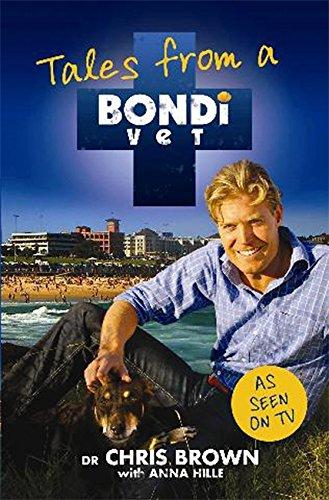 9780733623929: Tales from a Bondi Vet
