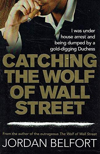 9780733623974: Catching the Wolf of Wall Street