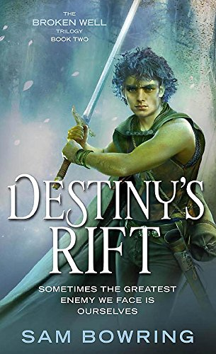 9780733624346: Destiny's Rift (Broken Well Trilogy)