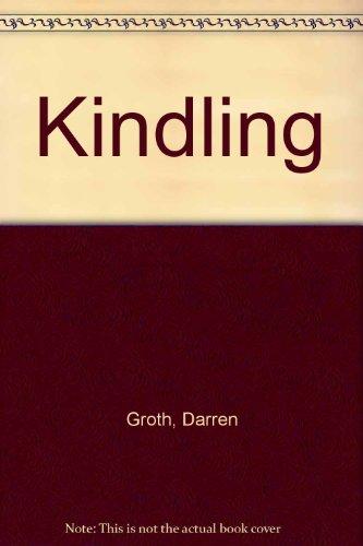 9780733625022: Kindling