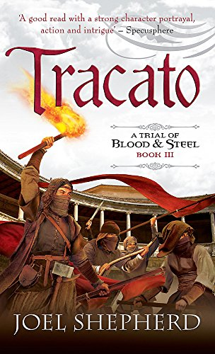 9780733626333: Tracato (Trial of Blood and Steel)