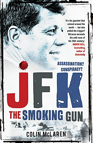 9780733630446: JFK: The Smoking Gun