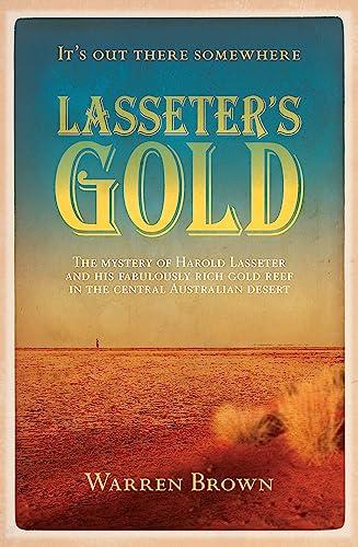 Lasseter's Gold: Brown, Warren