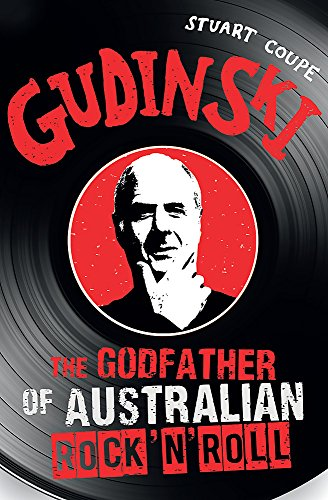 9780733633102: Gudinski: The godfather of Australian rock
