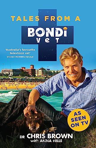 9780733633270: Tales from a Bondi Vet
