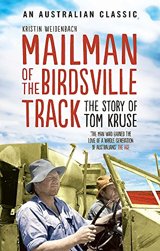 9780733633287: Mailman Of The Birdsville Track: The story of Tom Kruse