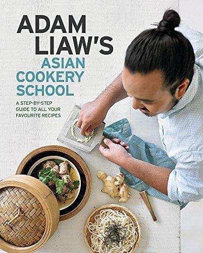 9780733634307: Adam Liaw's Asian Cookery School