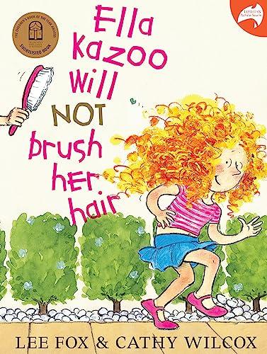 9780733636356: Ella Kazoo Will Not Brush Her Hair (Lothian Australian Favourites)