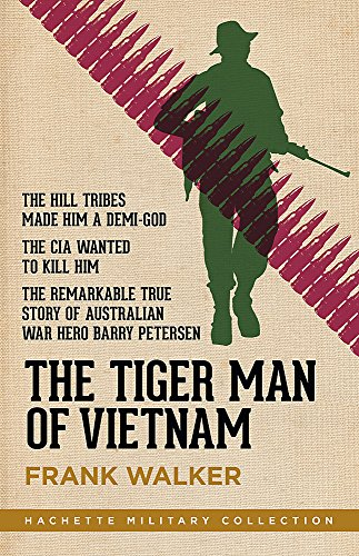 9780733636615: The Tiger Man of Vietnam (Hachette Military Collection)