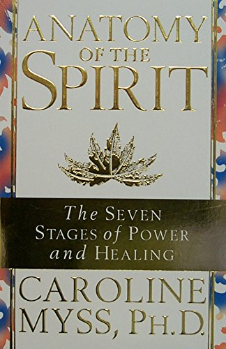 9780733800337: Anatomy of the Spirit: The Seven Stages of Power and Healing
