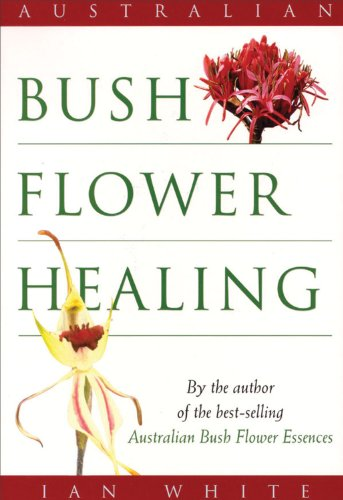 9780733800535: Australian Bush Flower Healing
