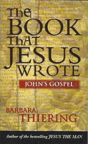 9780733801006: The Book That Jesus Wrote: John's Gospel