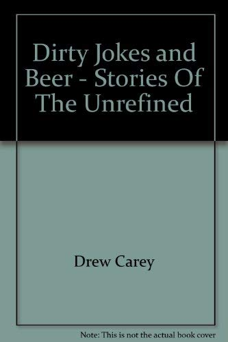 9780733801921: Dirty Jokes and Beer - Stories of the Unrefined