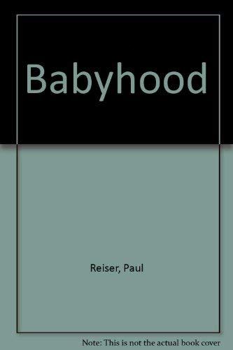 9780733801938: Babyhood