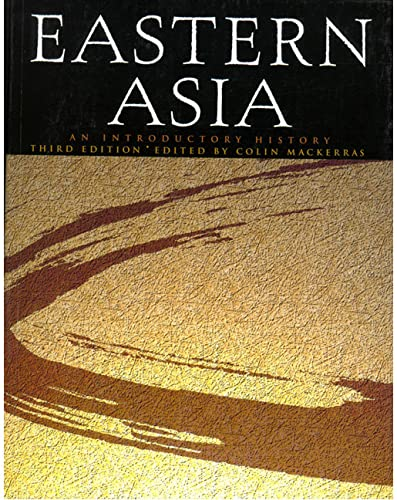 9780733901928: Eastern Asia: An Introductory History (3rd Edition)