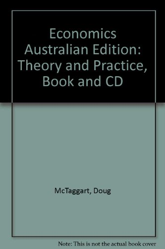 Economics Australian Edition: Theory and Practice, Book: McTaggart, Findlay, PARKIN