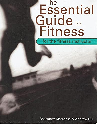 9780733970306: The Essential Guide to Fitness for the Fitness Instructor